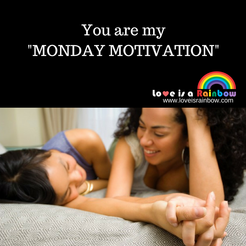 You are my Monday Motivation!